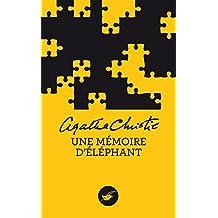 Une mémoire d'éléphant (Nouvelle traduction révisée) (Masque Christie) (French Edition)