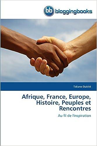 Afrique, France, Europe, Histoire, Peuples et Rencontres: Au fil de l'inspiration (Omn.Bloggingboo)
