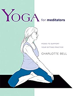 Yoga for Meditators: Poses to Support Your Sitting Practice (Yoga Shorts)