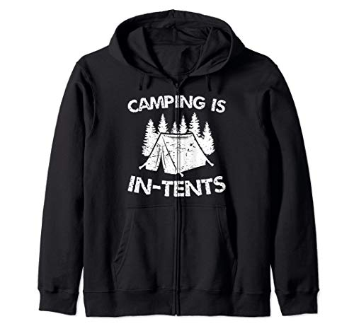Camping is In-Tents - Tent Camping Gift Zip Hoodie