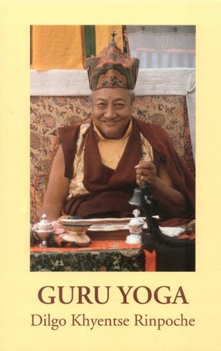 Guru Yoga: According to the Preliminary Practice of Longchen Nyingtik