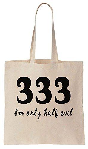 333 I'm Only Half Evil Sacchetto di cotone tela di canapa