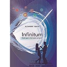 Infinitum: Você quer viver para sempre?