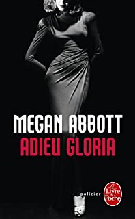 Adieu Gloria, Abbott, Megan
