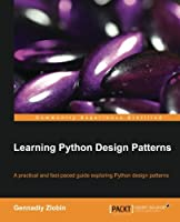 Learning Python Design Patterns Front Cover