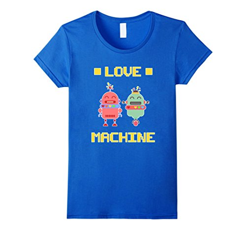 [Women's CUTE ROBOT T-SHIRT Valentine's Day Gift - Funny Love Machine Medium Royal Blue] (Female Robot Costumes)