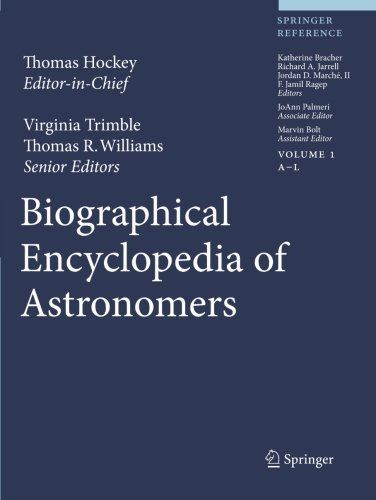 The Biographical Encyclopedia of Astronomers by Springer