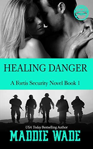 Healing Danger by Maddie Wade