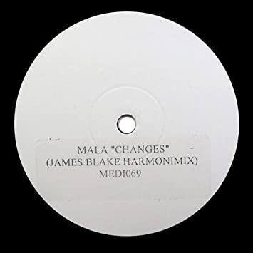 Mala - Mala: Changes (James Blake Harmonix Mix) 12