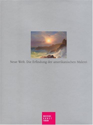 neue-welt-die-erfindung-der-amerikanischen-maleiei-katalogbuch-zur-ausstellung-in-hamburg-bucerius-kunstforum-24-2-2007-28-5-2007