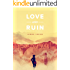Love and Ruin (Kindle Single)