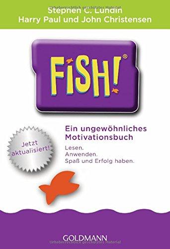 fish-ein-ungewhnliches-motivationsbuch-mit-einem-vorwort-von-ken-blanchard-jetzt-aktualisiert