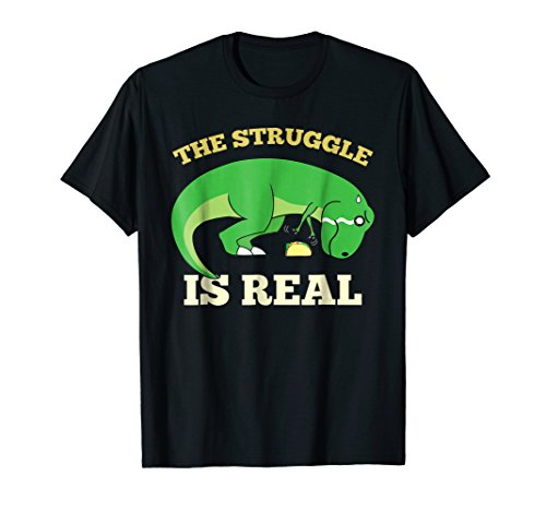 How Tall Is The T Rex (The Struggle Is Real T-Shirt T Rex Dinosaur Taco Food)