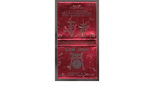 Gam-Wah Chinese Restaurant Westbury NY feature matchbook at