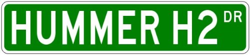 hummer-h2-street-sign-4-x-18-inches
