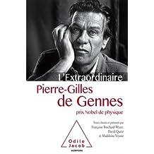 EXTRAORDINAIRE PIERRE-GILLES DE GENNES (L')