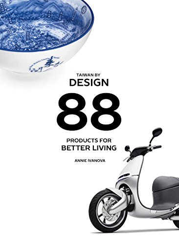Taiwan by Design: 88 products for better living ()