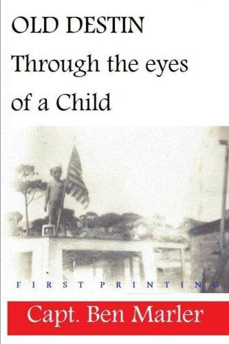 OLD DESTIN: Through the Eyes of a Child PDF