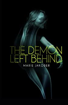 Demon Left Behind, The by [Jakober, Marie]