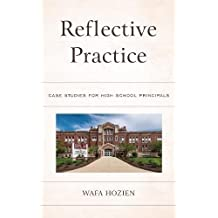 Reflective Practice: Case Studies for High School Principals