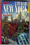 img - for Literary New York: A History and Guide by Susan Edmiston (1991-10-03) book / textbook / text book