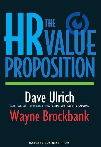 The HR Value Proposition [David Ulrich - Wayne Brockbank] (Tapa Dura)