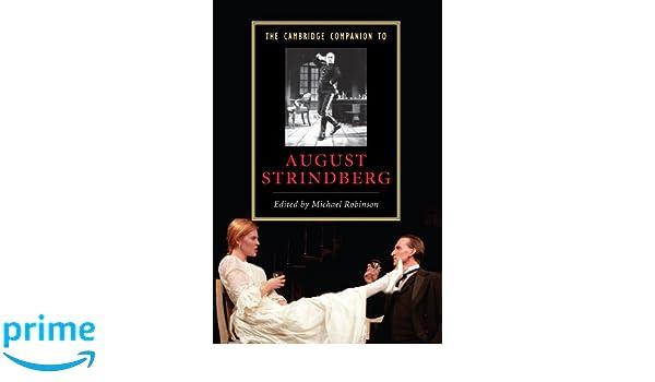 The Cambridge Companion to August Strindberg (Cambridge Companions to Literature)