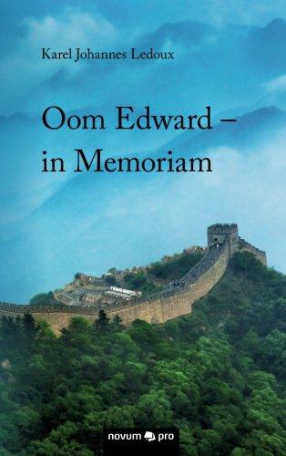 Oom Edward - in Memoriam (Dutch Edition)