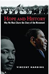 Hope and History: Why We Must Share the Story of the Movement