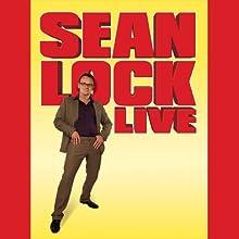 Sean Lock Live Audiobook by Sean Lock Narrated by Sean Lock