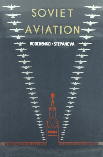 Descargar Libro Soviet Aviation - La Aviacion Sovietica Aleksander M. Rodchenko