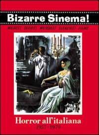 Horror all'italiana 1957-1979. Ediz. trilingue