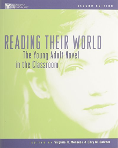 Reading Their World: The Young Adult Novel In The Classroom