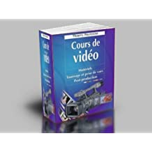 COURS DE VIDEO (French Edition)