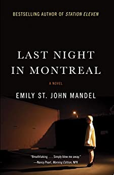 When Lilia goes out for a paper and fails to return to their Brooklyn apartment, Eli follows her to Montreal….  Last Night In Montreal by Emily St. John Mandel