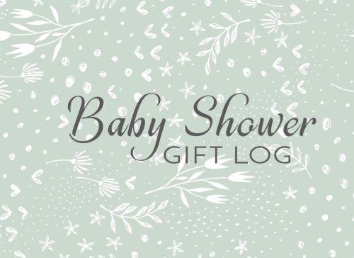 Baby Shower Gift Log: Gift Log & Guest Book For Baby Shower (V3)(8.25x6)