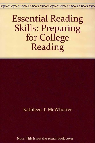 Essential Reading Skills: Preparing for College Reading