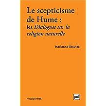 Le scepticisme de Hume : Les dialogues sur la religion naturelle (Philosophies)