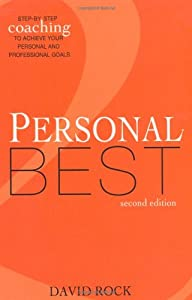 Personal Best:Step-by-Step coaching for creating the life you want 2nd Ed
