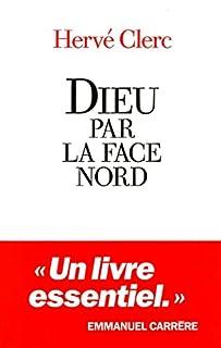 Dieu par la face nord, Clerc, Hervé