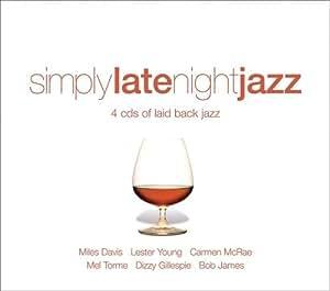 Simply Late Night Jazz
