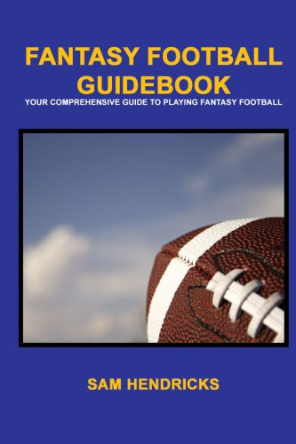 - Fantasy Football Guidebook: Your Comprehensive guide to Playing Fantasy Football