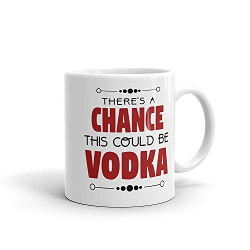 There Is A Chance This Could Be Vodka | Coffee - Vodka Coffee