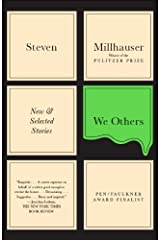 We Others: New & Selected Stories (Vintage Contemporaries) Kindle Edition