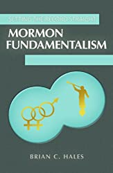 Setting the Record Straight: Mormom Fundamentalism