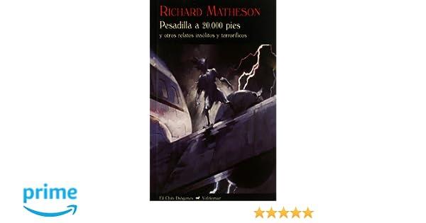 Pesadilla A 20.000 Pies (El Club Diógenes): Amazon.es: Richard Matheson: Libros