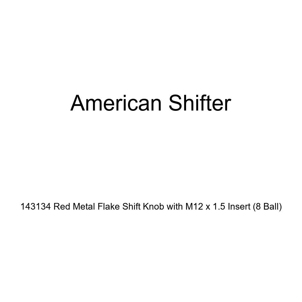 American Shifter 143134 Red Metal Flake Shift Knob with M12 x 1.5 Insert 8 Ball