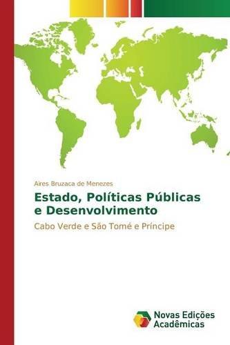 Estado, Políticas Públicas e Desenvolvimento (Portuguese Edition) ebook