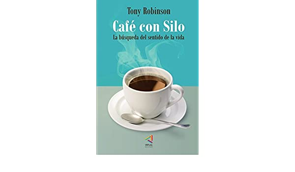 Comentarios del libro Café con silo. la búsqueda del sentido de la vida