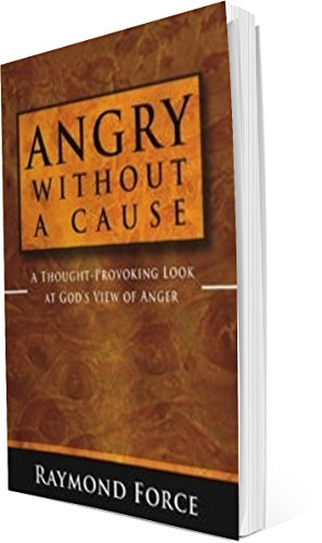 Angry Without a Cause - A Thought Provoking Look at God